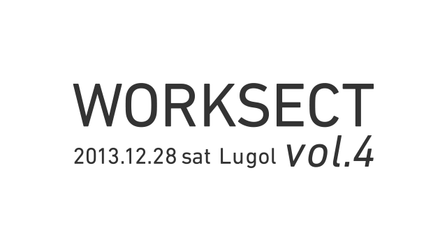 WORKSECT vol.4