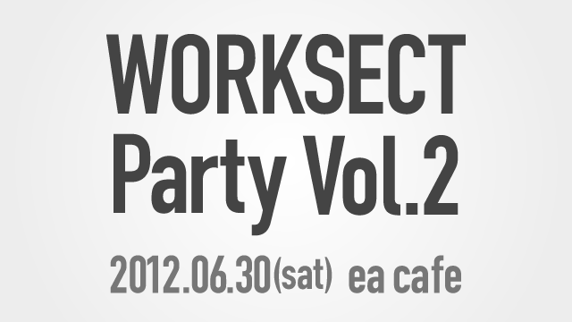 WORKSECT Party Vol.2